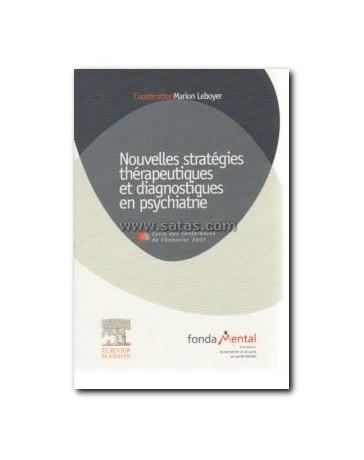 Nouvelles stratégies thérapeutiques et diagnostiques en psychiatrie