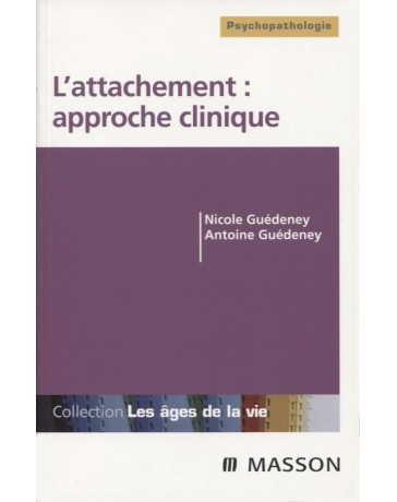L'attachement : approche clinique