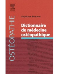 Dictionnaire de médecine ostéopathique