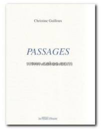 PASSAGES. TEXTES SUR PHOTOGRAPHIES 2009