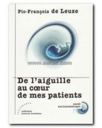 De l'aiguille au coeur de mes patients
