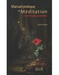 Manuel pratique de Méditation - Tome 2, Techniques avan