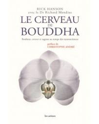 Le cerveau de Bouddha - Bonheur, amour et sagesse au temps des neurosciences