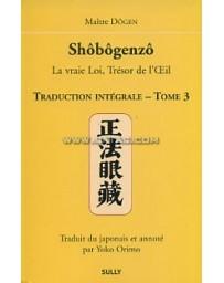 Shôbôgenzô. Traduction intégrale - Tome 3