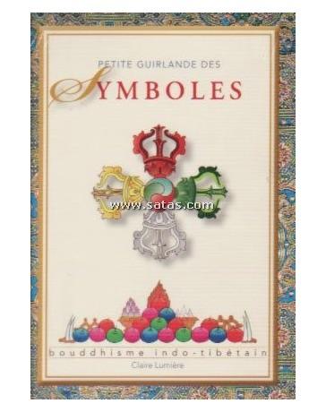 Petite guirlande des symboles - Bouddhisme indo-tibétai