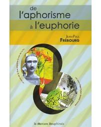 De l'aphorisme à l'euphorisme