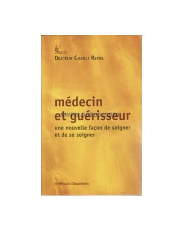 Médecin et guèrisseur