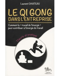 Le Qi Gong dans l'entreprise