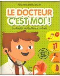 Le docteur c'est moi !  - Le doudou de Mattéo est malade