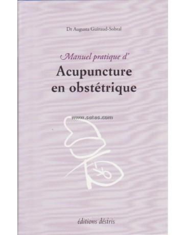 Manuel pratique d'acupuncture en obstétrique