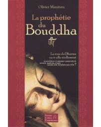 La Prophétie du Bouddha