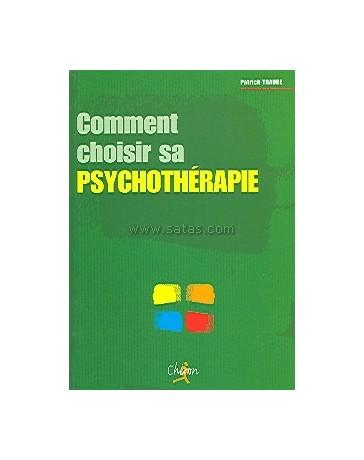 Comment choisir sa psychothérapie