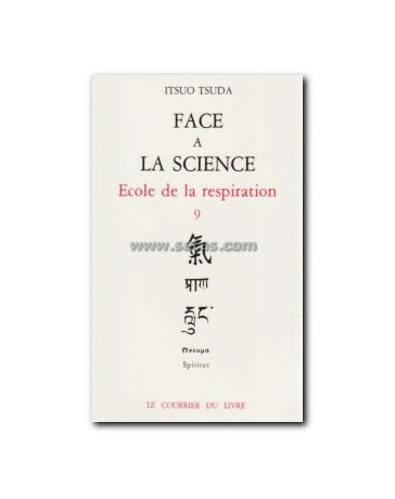 Ecole de la Respiration 9 - Face à la Science