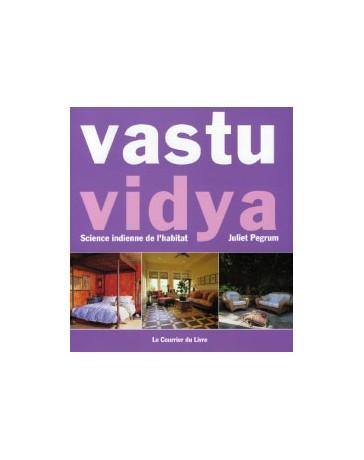 Vastu Vidya - Science indienne de l'habitat