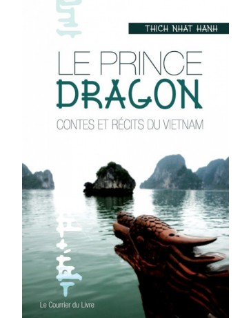 Le Prince Dragon, contes et récits du Vietnam
