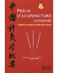 Précis d'acuponcture chinoise (Nlle éd.)
