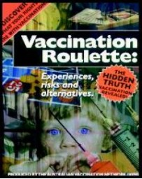 Vaccination Roulette: Experiences, Risks and Alternativ