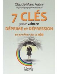7 clés pour vaincre déprime et dépression