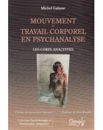Mouvement et travail corporel en psychanalyse