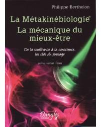 La métakinébiologie - la mécanique du mieux-être