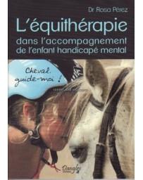 L'équithérapie dans l'accompagnement de l'enfant handicapé