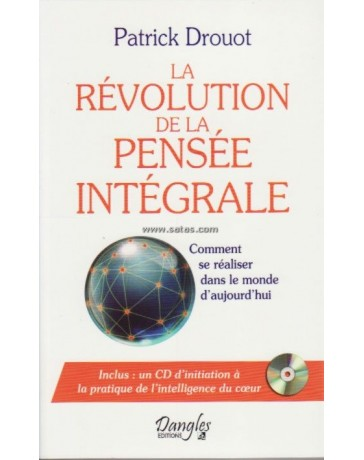 La révolution de la pensée intégrale  (+ CD)