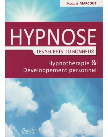 Hypnose - Les secrets du bonheur