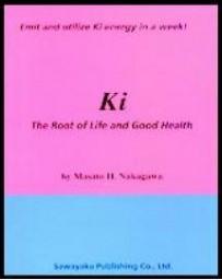 Ki - The Root of Life and Good Health