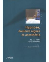 Hypnose, douleurs aiguës et anesthésie -1éd