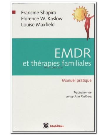 EMDR et thérapies familiales - Manuel pratique