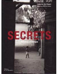 Secrets - Fétiches d'Afrique