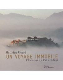 Un voyage immobile - L'Himalaya vu d'un ermitage