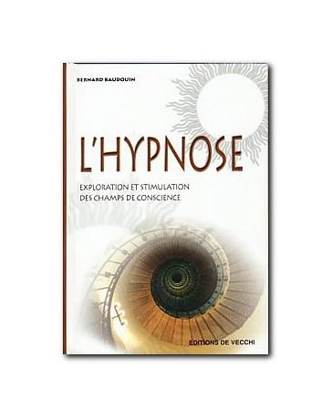 L'hypnose - Exploration et stimulation des champs de conscience