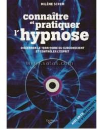 Connaître et pratiquer l'hypnose (Livre + CD)
