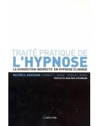 Traité pratique de l'hypnose - La suggestion indirecte en hypnose clinique