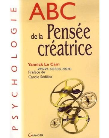 ABC de la pensée créatrice