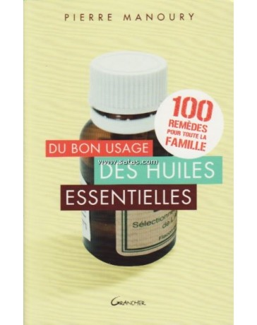 Du bon usage des huiles essentielles