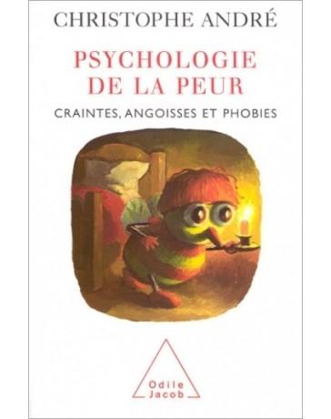 Psychologie de la peur, craintes, angoisses et phobies