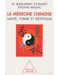 La médecine chinoise - Santé, forme et diététique
