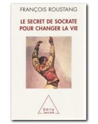Le secret de Socrate pour changer la vie