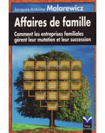 Affaires de famille - Comment les entreprises familiale