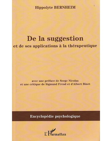 De la suggestion et de ses applications à la thérapeutique