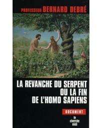 La revanche du serpent ou la fin de l'homo sapiens (Poc