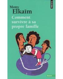 Comment survivre à sa propre famille  (Poche)