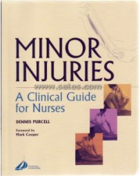 Minor Injuries - A Clinical Guide for Nurses