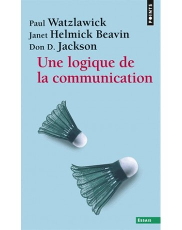 Une logique de la communication (Poche)