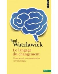 Le langage du changement - Elements de communication thérapeutique (Poche)