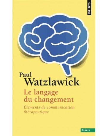 Le langage du changement - Elements de communication thérapeutique   poche
