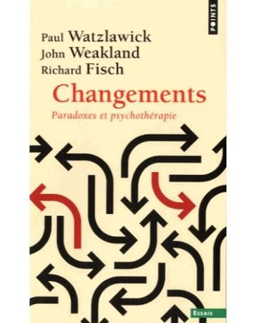 Changements, paradoxes et psychothérapie   poche