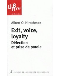 Exit, voice, loyalty - Défection et prise de parole